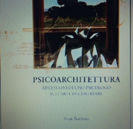 Psicoarchitettura- il libro/Psychoarchitecture-the book